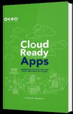 Cloud Ready Apps : Concevoir vos applications pour tirer parti du Cloud