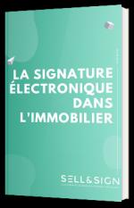 La signature électronique dans l'immobilier