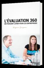 L'évaluation 360, un puissant levier pour les entreprises