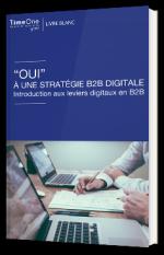 Oui à une stratégie B2B digitale