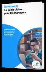[Télétravail] Le guide ultime pour les managers