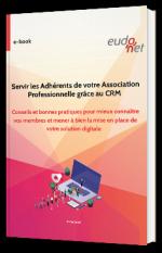 Servir les Adhérents de votre Association Professionnelle grâce au CRM