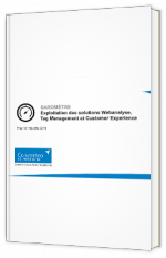 Exploitation des solutions Webanalyse, Tag Management et Customer Experience