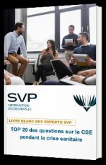 Top 20 des questions sur le CSE pendant la crise sanitaire