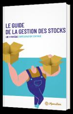 Le Guide de la Gestion des Stocks : une stratégie d'amélioration continue