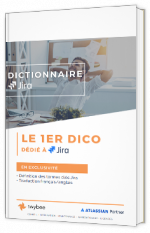 Dictionnaire Jira