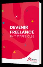 Les 7 étapes clés pour devenir freelance