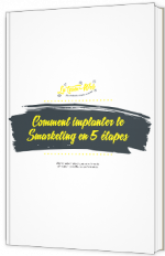 Comment implémenter le Smarketing en 5 étapes