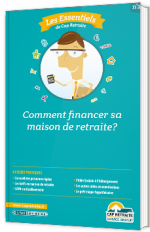 Comment financer sa maison de retraite ?