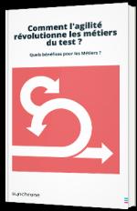 Comment l'agilité révolutionne les métiers du test ?
