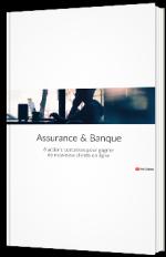 Assurance & Banque en ligne : 8 actions concrètes pour capter de nouveaux clients