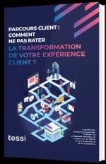 Parcours client : Comment ne pas rater la transformation de votre expérience client ?