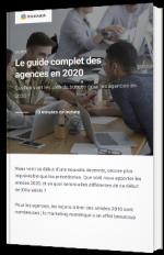Le guide complet des agences en 2020