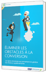 Eliminer des obstacles à la conversion