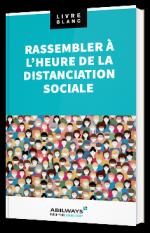 Rassembler à l'heure de la distanciation sociale