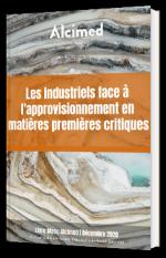 Les industriels face à l'approvisionnement en matières premières critiques