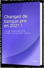 Changez de banque pro en 2021 !