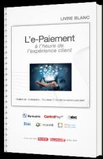 L'e-Paiement à l'heure de l'expérience client