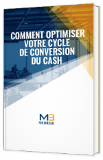Comment optimiser votre cycle de conversion du cash