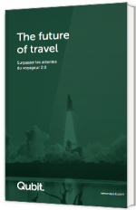 The future of travel - Surpasser les attentes du voyageur 2.0