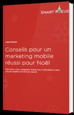Conseils pour un marketing mobile réussi pour Noël