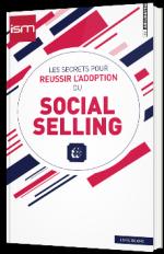 Les secrets pour réussir l'adoption du Social Selling