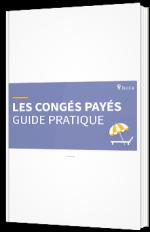 Les congés payés - guide pratique