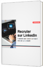 Recruter avec LinkedIn : sourcing et bonnes pratiques