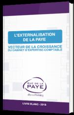 L'externsalisation de la paye - Vecteur de la croissance du cabinet d'expertise-comptable