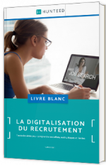 La digitalisation du recrutement