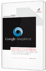 Google Deepmind - L'intelligence humaine est-elle déjà dépassée ?