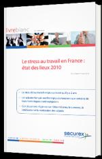 Le stress au travail en France : état des lieux 2010