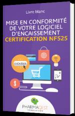 Mise en conformité de votre logiciel d'encaissement certification NF525