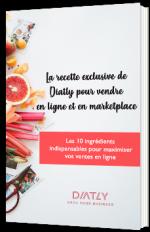 La recette exclusive de Diatly pour vendre en ligne et en marketplace