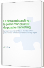 Le data onboarding : la pièce manquante du puzzle marketing