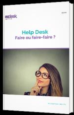Help Desk - Faire ou faire-faire ?