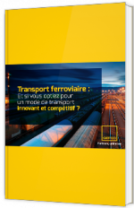 Transport ferroviaire : Et si vous optiez pour un mode de transport innovant et compétitif ?