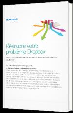 Résoudre votre problème Dropbox
