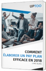 Comment élaborer un pay plan efficace en 2018