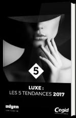 Luxe : les 5 tendances 2017