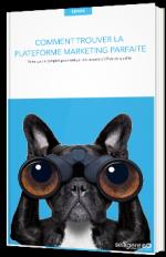 Comment trouver la plateforme marketing parfaite