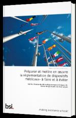Préparer et mettre en œuvre la réglementation de dispositifs médicaux- à faire et à éviter