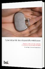 Cybersécurité des dispositifs médicaux