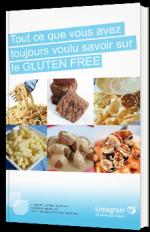 Tout ce que vous avez toujours voulu savoir sur le Gluten free