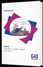 """WOCAS - Comment """"vraiment"""" écouter ses clients ?"""