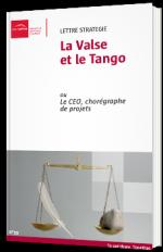 La Valse et le Tango ou le CEO, chorégraphe de projets