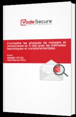 Combattre les attaques de malware et ransomware en 0-day avec les méthodes heuristiques et comportementales