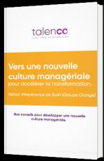 Vers une nouvelle culture managériale pour accélérer la transformation