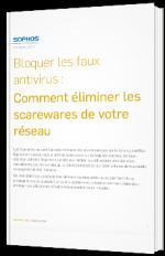 Bloquer les faux antivirus : Comment éliminer les scarewares de votre réseau