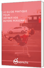 Le guide pratique pour définir vos buyers personas